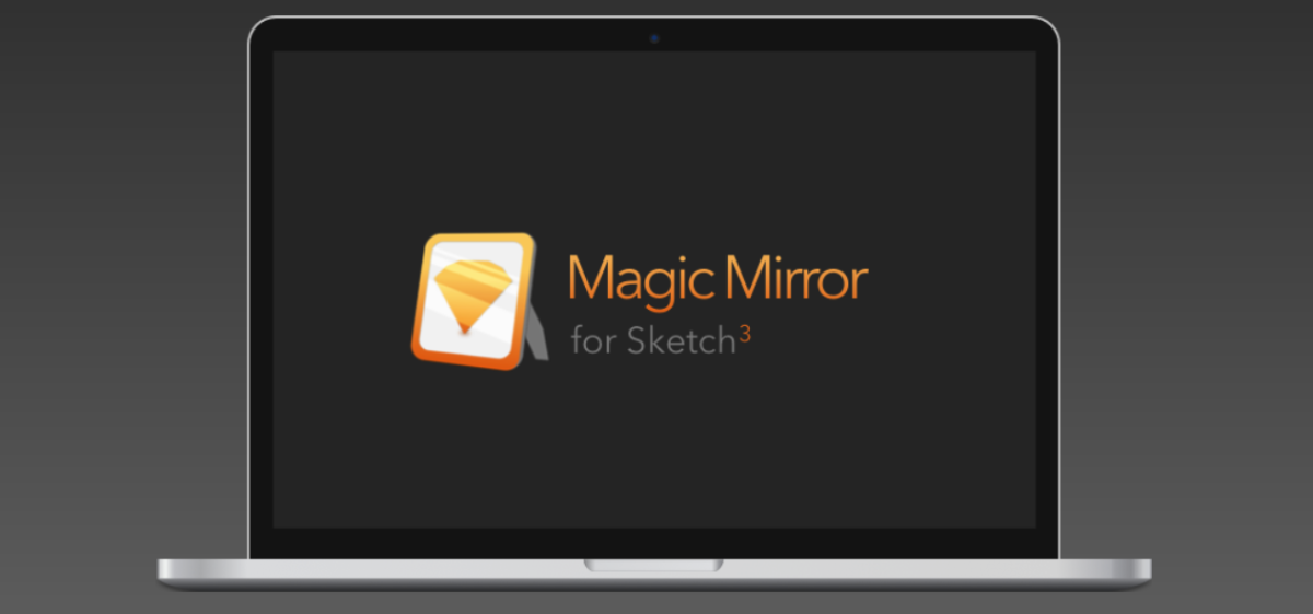 Magic Mirror for Sketch 3 lets you quickly create hands-on mockups