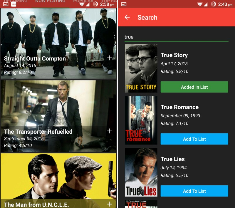 Browse upcoming, currently playing and popular films in MovieDay (left); The smartly designed interface lets you search for and add titles quickly (right)