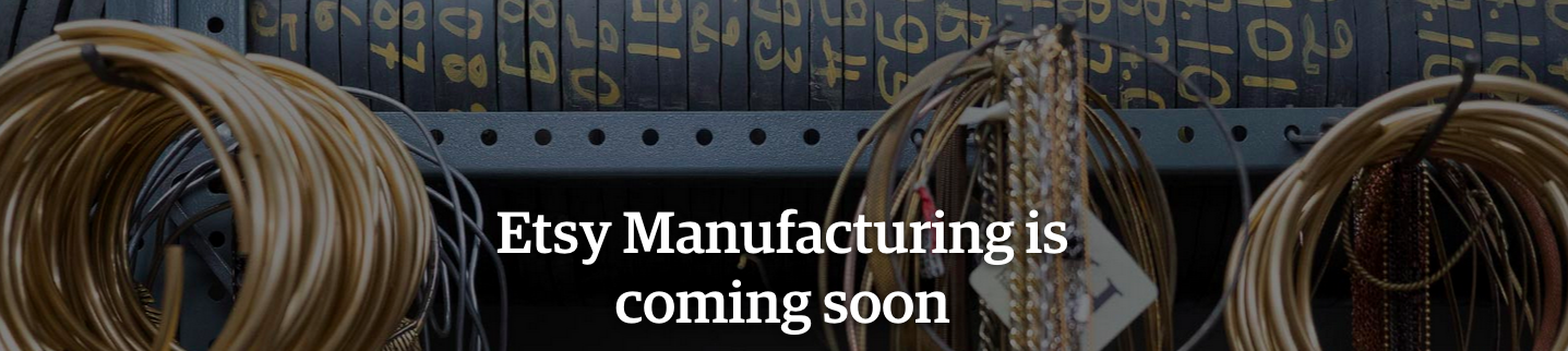 Etsy is getting into the manufacturing business