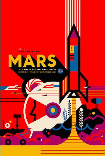 First up is a once in a lifetime trip to Mars, looking back at what could someday be historical sites on the planet. The poster is a nod to the work being done by NASA's Mars Exploration Program, which seeks to prove that the planet can or can't be habitable by humans in the future.