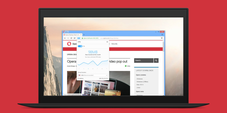 Opera's browser comes with a free VPN service baked right in