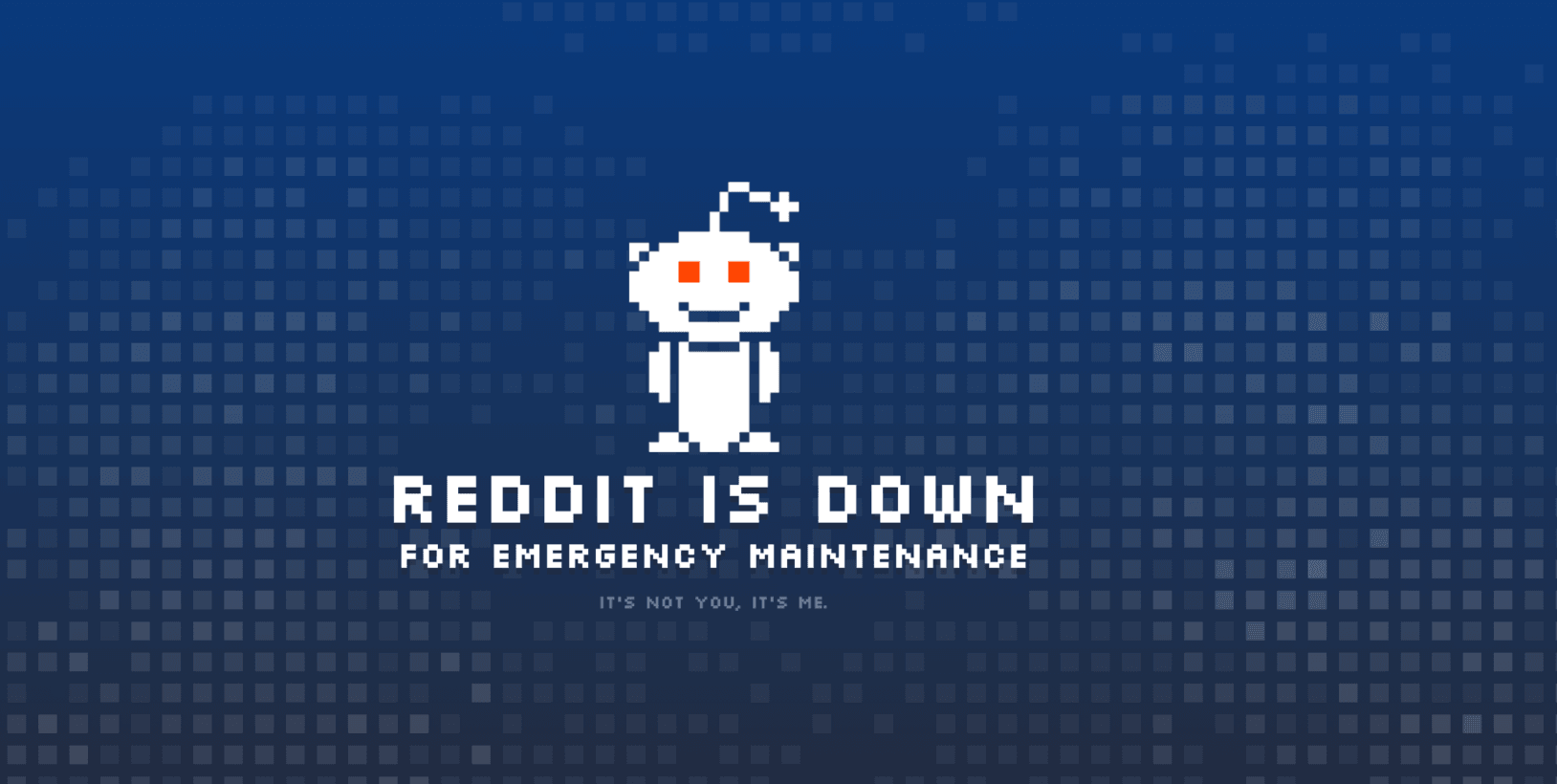 Reddit is down so expect a population boom in about 9 months [Update: It's back]