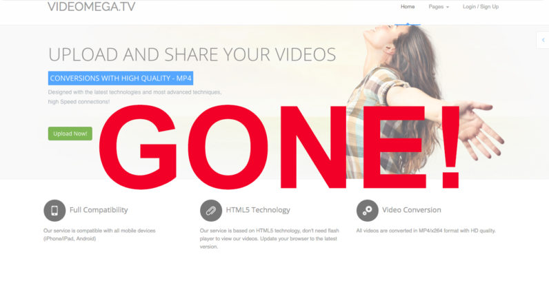 File-hosting service Videomega pisses off hundreds of uploaders as it vanishes without a trace