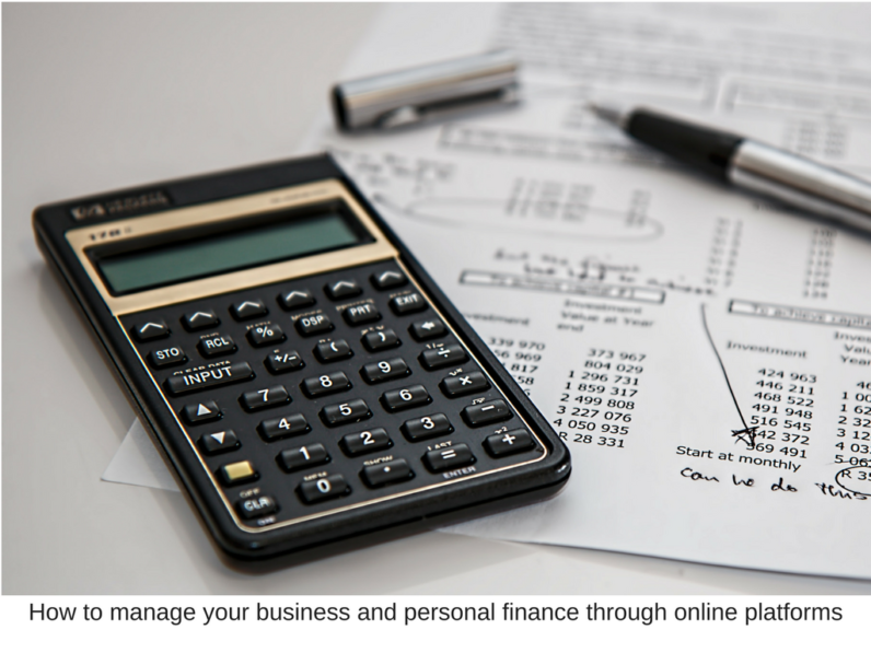 How to manage your business and personal finance through online platforms