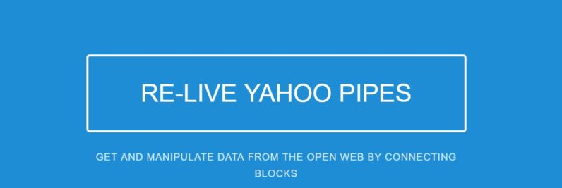 pipes.digital is an intriguing early-stage alternative to Yahoo! Pipes