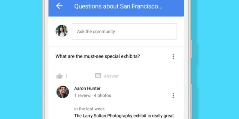 You can now ask Google Maps questions with new Q&A feature