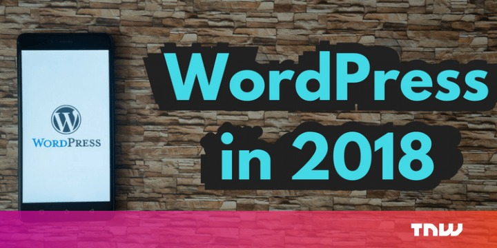 Top 5 WordPress predictions for 2018