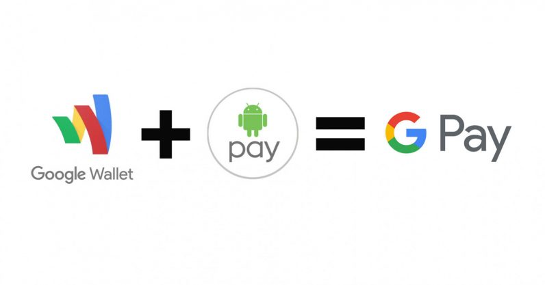 Android Pay and Google Wallet have a baby called Google Pay
