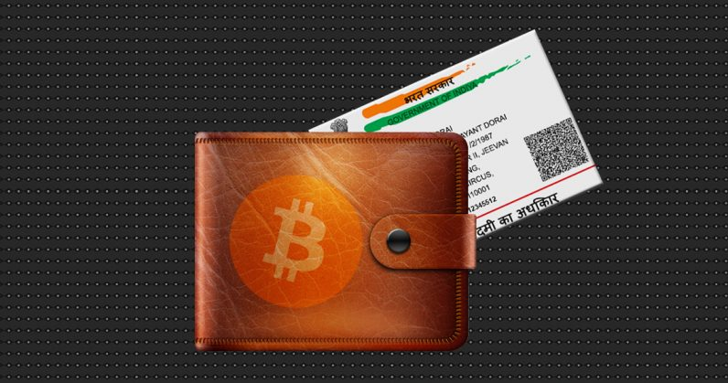 India's cryptocurrency fans might have to link their Aadhaar IDs with their wallets