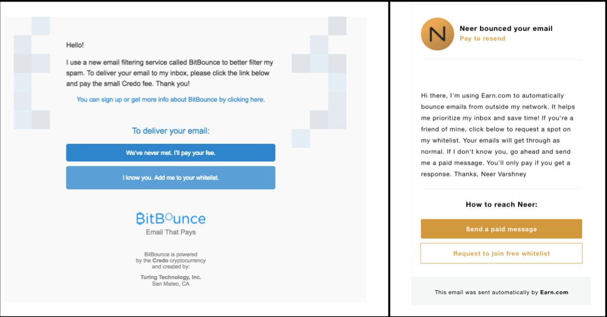 The auto-response emails from BitBounce and Earn.com respectively.