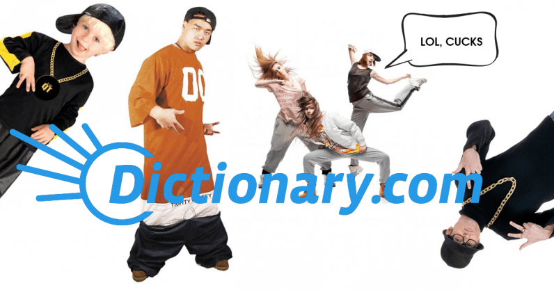 dictionary.com, fuckboy, cuck, basic bitch