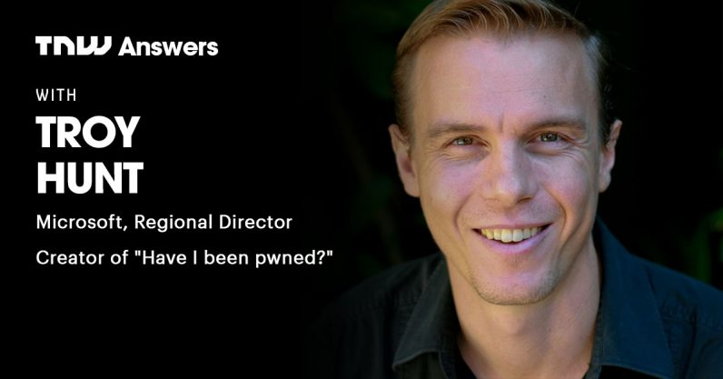 Have I Been Pwned's Troy Hunt will answer all your good questions about bad passwords