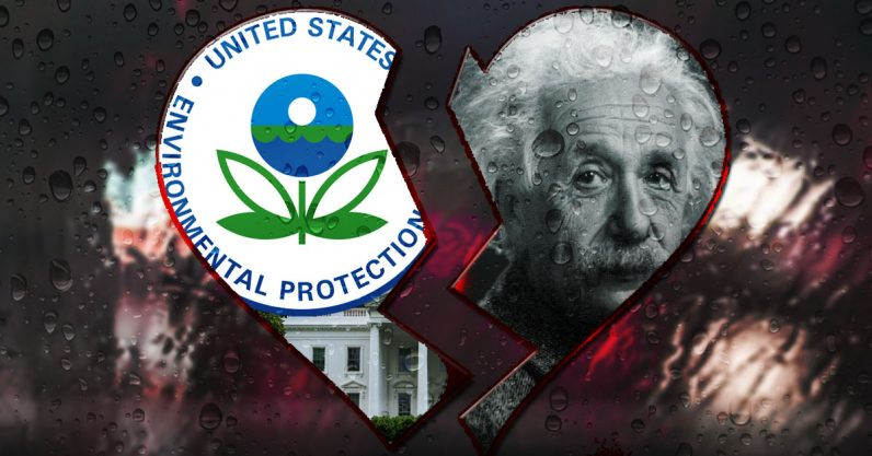 The EPA plans to break up with science — here's what you can do about it