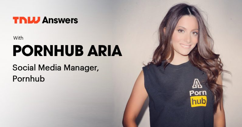 Meet Aria, the (SFW) face of Pornhub