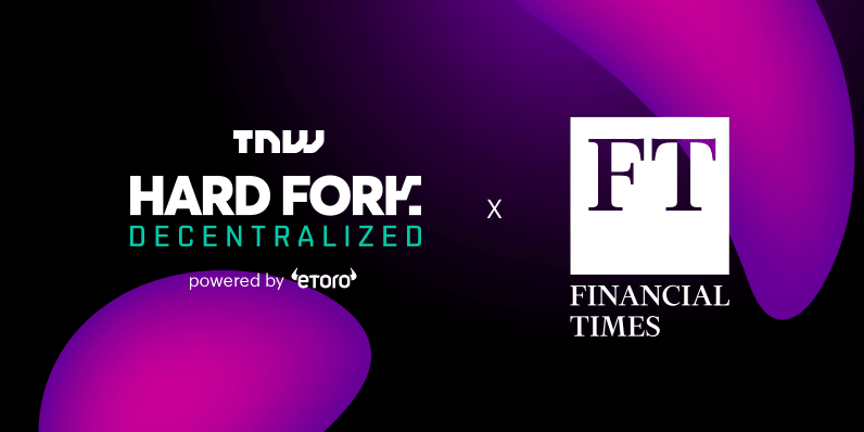 HFD FT blogpost 796x398 - The Financial Times partners with Hard Fork Decentralized