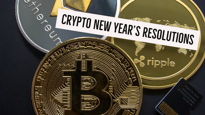 Crypto New Year's Resolutions