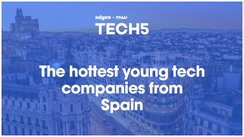 Here are the 5 hottest startups in Spain