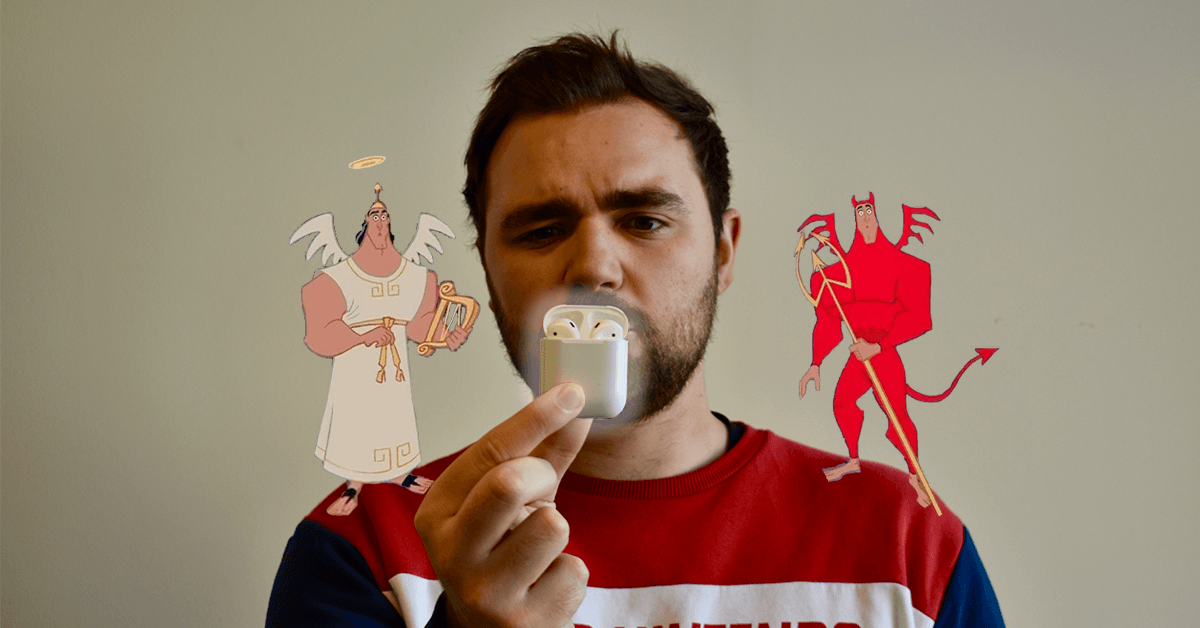 Angel/Devil: Should I buy Apple Airpods?