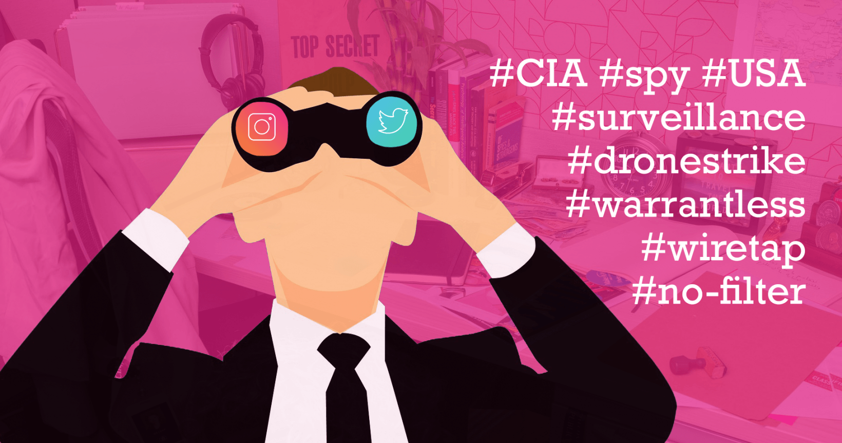 The CIA wants you to believe it traded assassinations and espionage for likes and shares