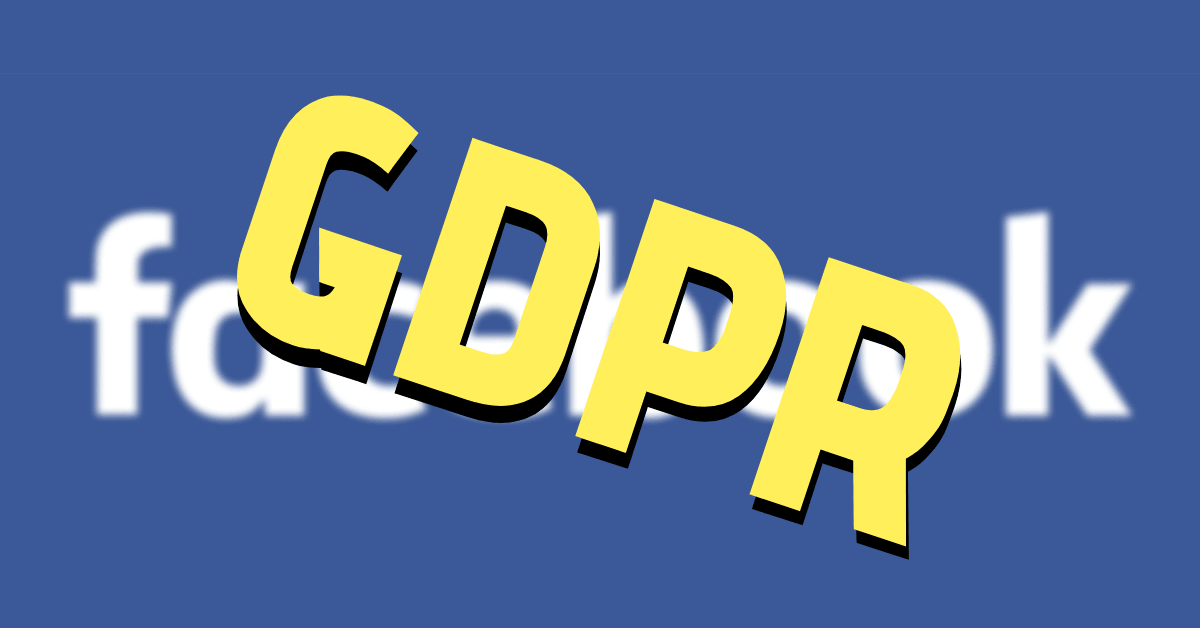 Facebook finally faces GDPR lawsuit after getting shot down in Austrian court