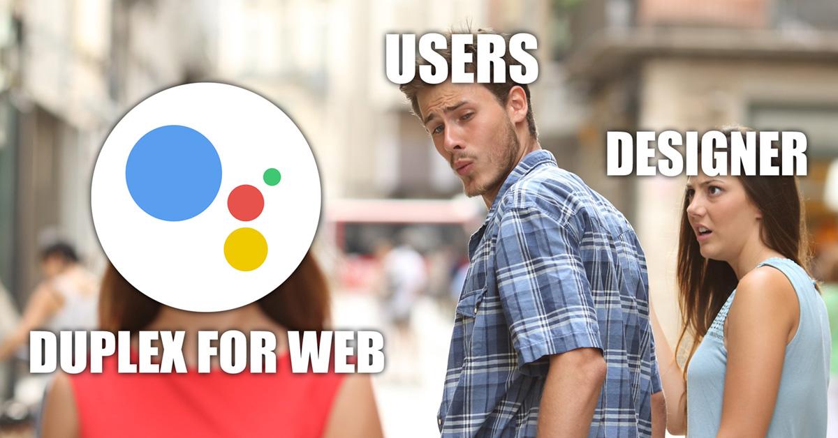 Why Google Duplex might make my design job redundant