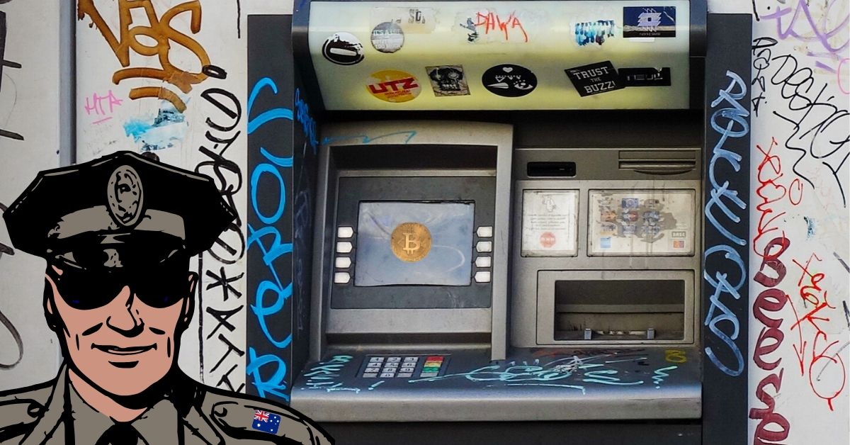 Aussie 'E-Crime Squad' arrests crypto exchange owner, seizing his Bitcoin ATM