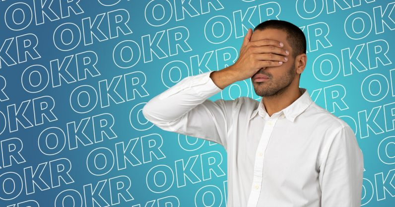 Implement OKR, they said. The whole company will love it, they said.