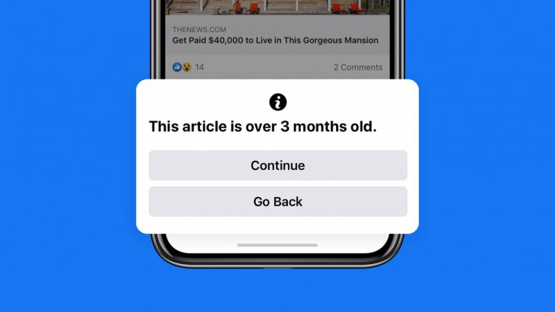 Facebook will warn you about sharing articles older than 3 months